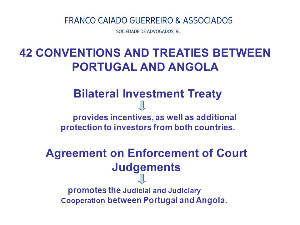 Bilateral Investment Treaty provides incentives, as well as additional protection to investors from both countries. Agreement on Enforcement of Court