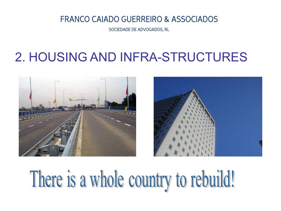 2. HOUSING AND INFRA-STRUCTURES