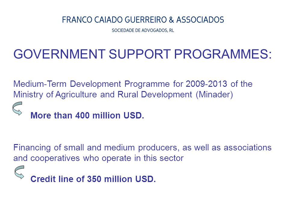 Medium-Term Development Programme for 2009-2013 of the Ministry of Agriculture and Rural Development (Minader) More than 400 million USD. Financing of