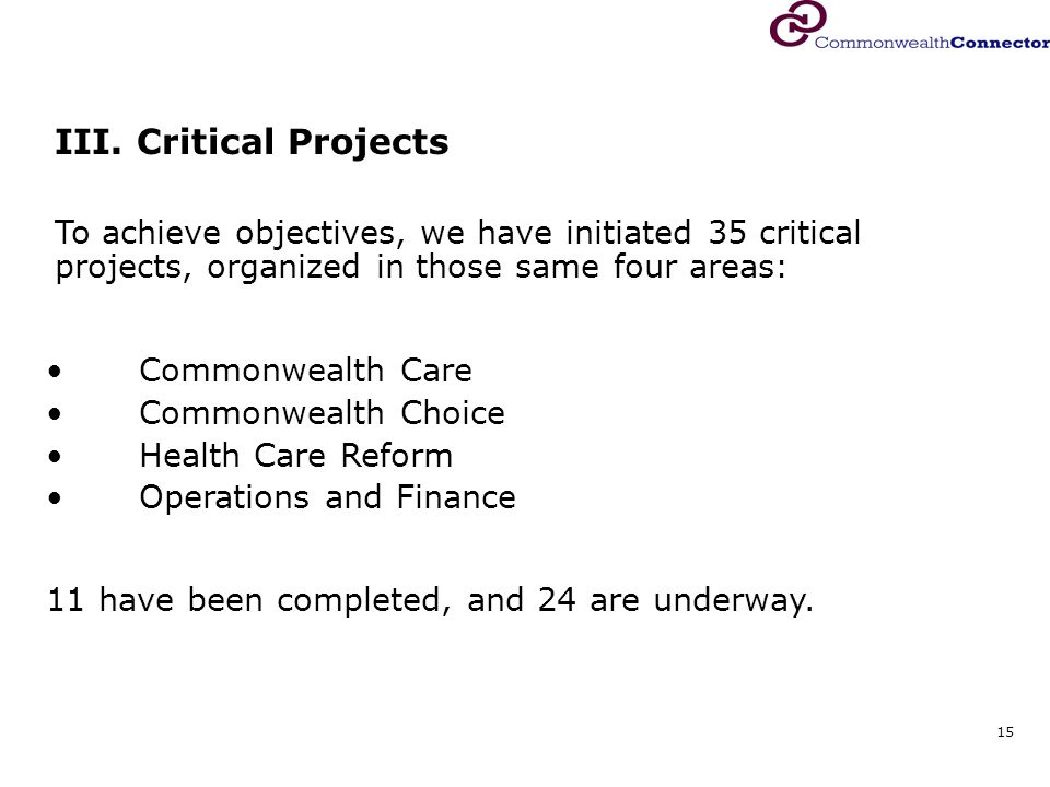 15 Commonwealth Care Commonwealth Choice Health Care Reform Operations and Finance III.