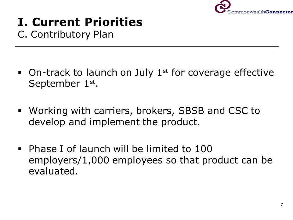 8 I. Current Priorities C. Contributory Plan – Timeline Part I: March - May