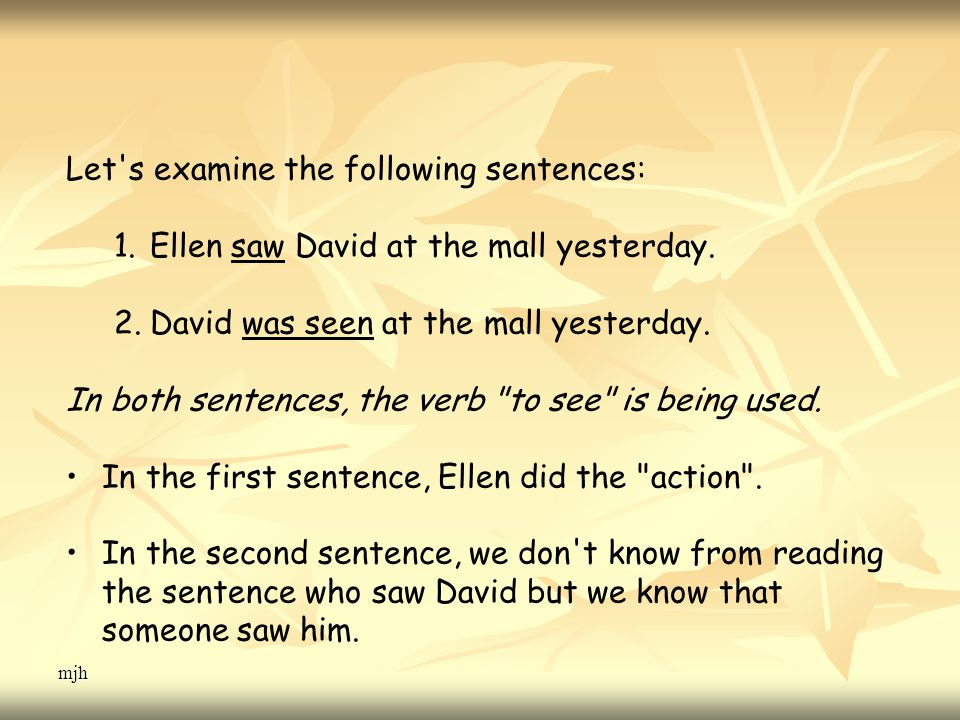 mjh Let s examine the following sentences: 1.Ellen saw David at the mall yesterday.