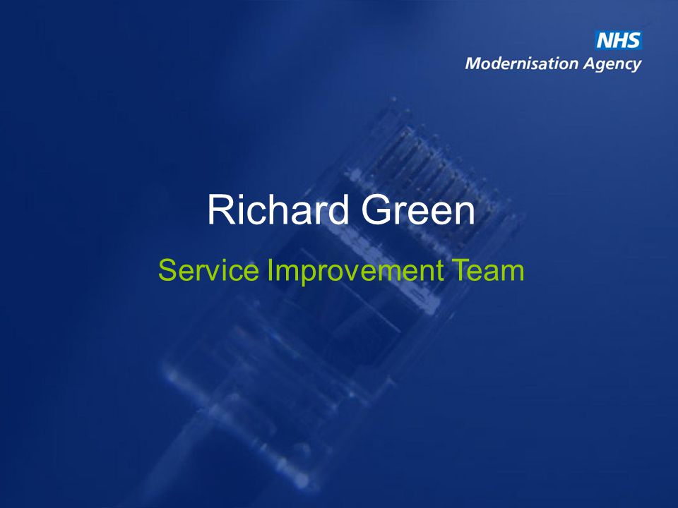 Richard Green Service Improvement Team