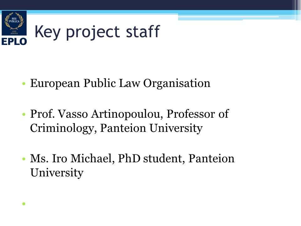Key project staff European Public Law Organisation Prof.