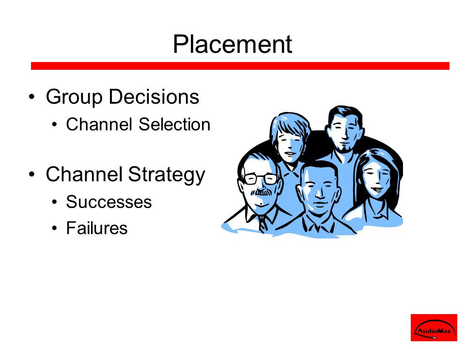 Placement Group Decisions Channel Selection Channel Strategy Successes Failures AudioMax