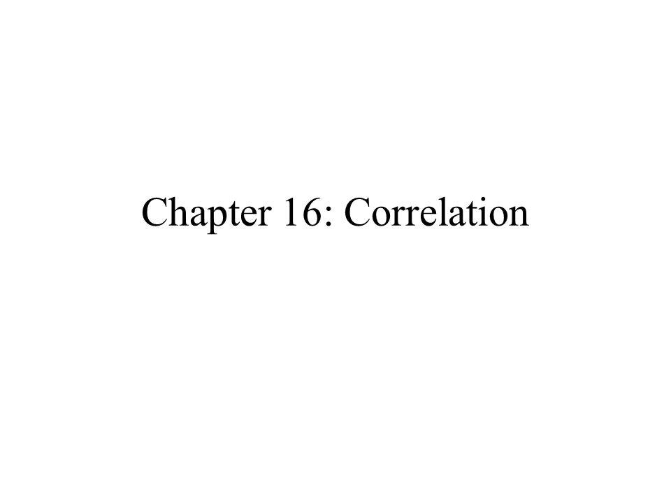 Chapter 16: Correlation