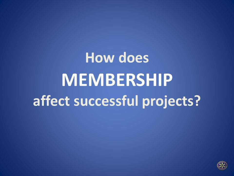 How does MEMBERSHIP affect successful projects