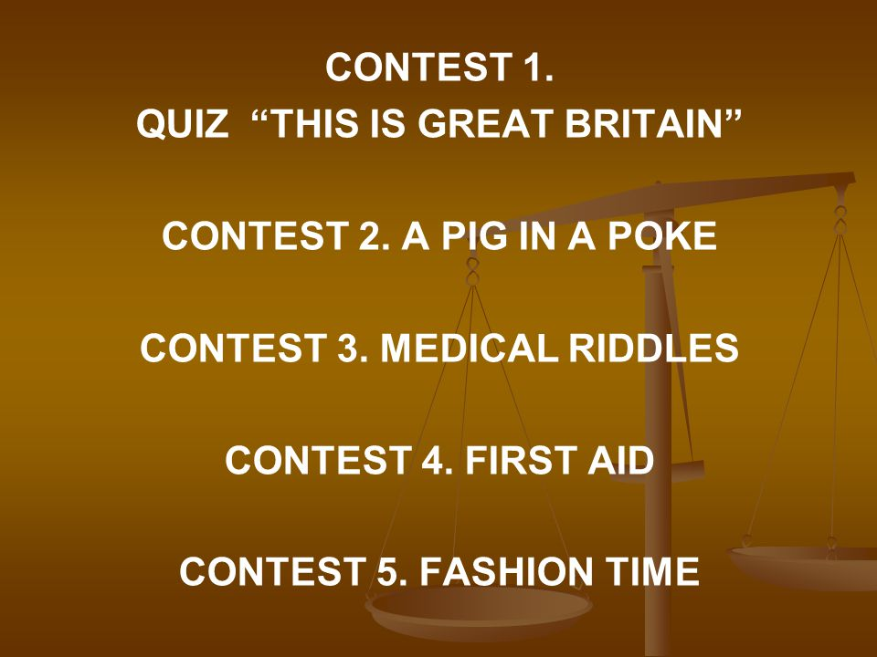 CONTEST 1. QUIZ THIS IS GREAT BRITAIN CONTEST 2.