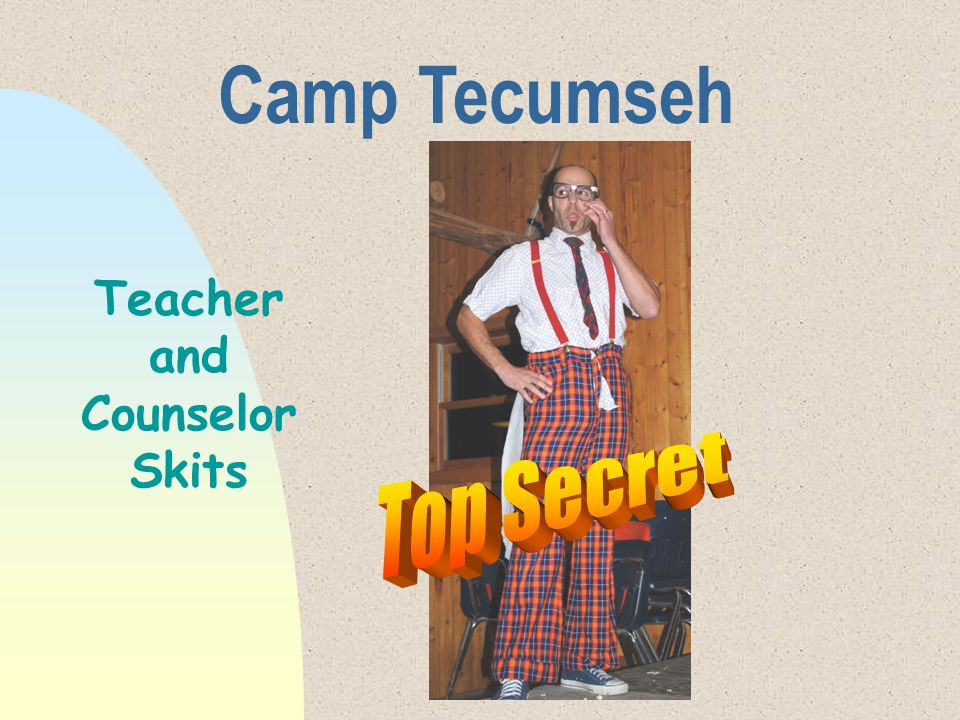 Camp Tecumseh Teacher and Counselor Skits