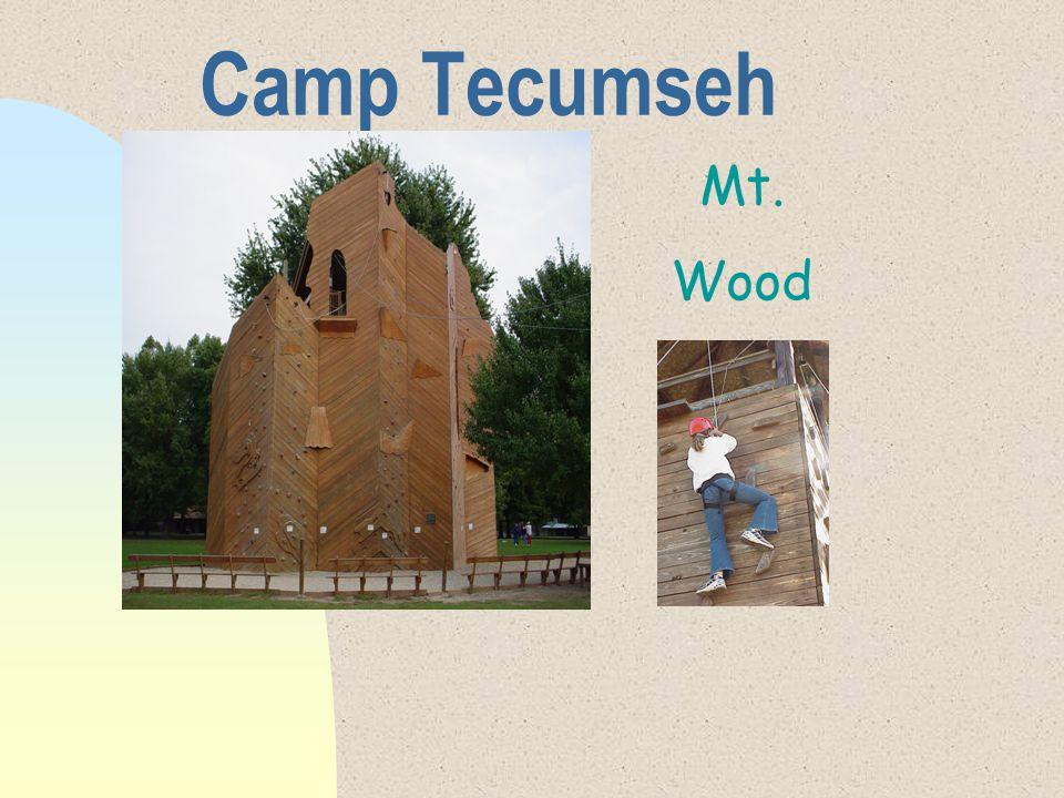 Camp Tecumseh Mt. Wood