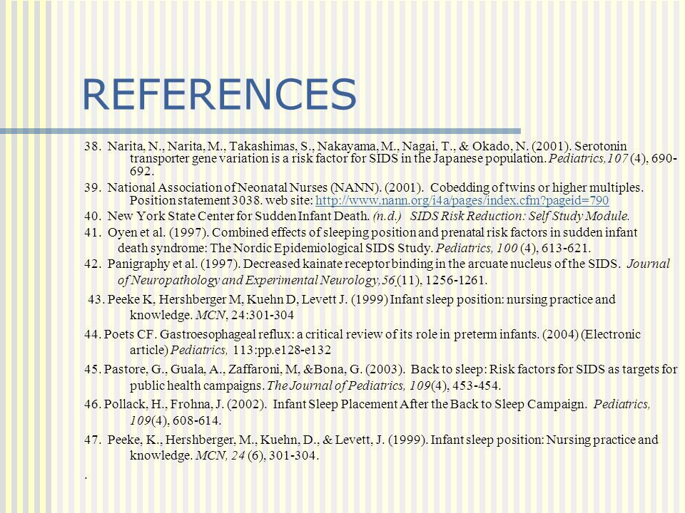 38. Narita, N., Narita, M., Takashimas, S., Nakayama, M., Nagai, T., & Okado, N. (2001). Serotonin transporter gene variation is a risk factor for SID