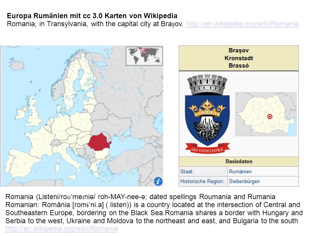 Europa Rumänien mit cc 3.0 Karten von Wikipedia Romania, in Transylvania, with the capital city at Braov.