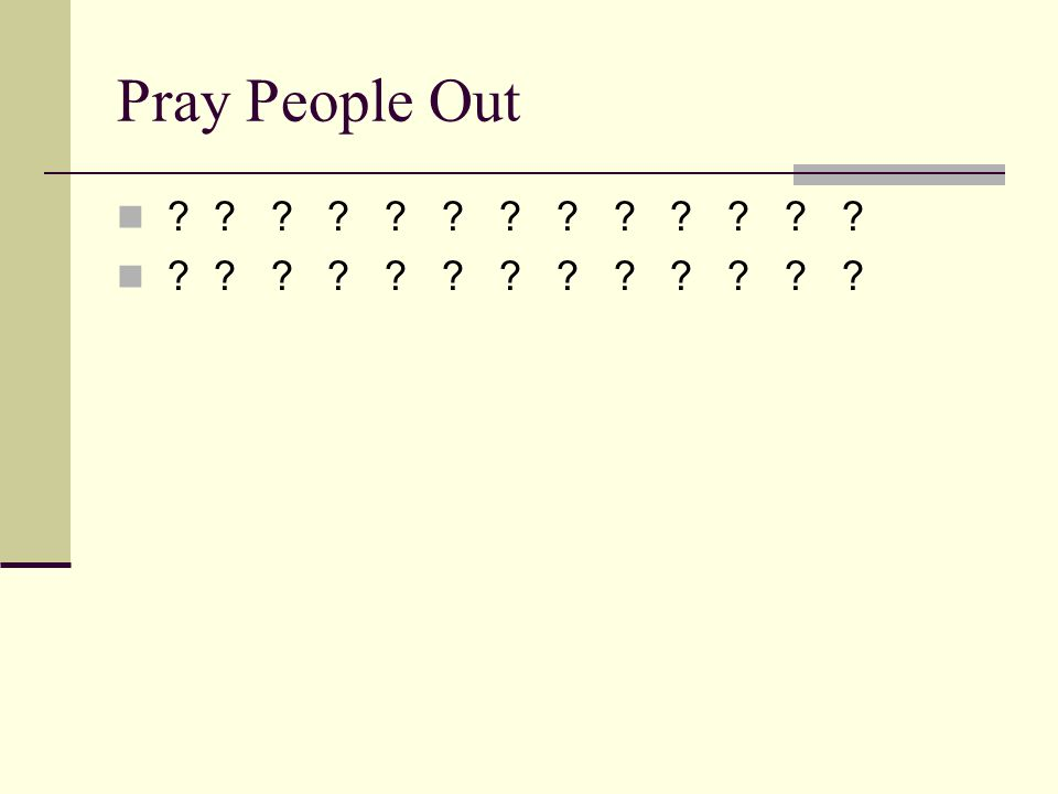 Pray People Out