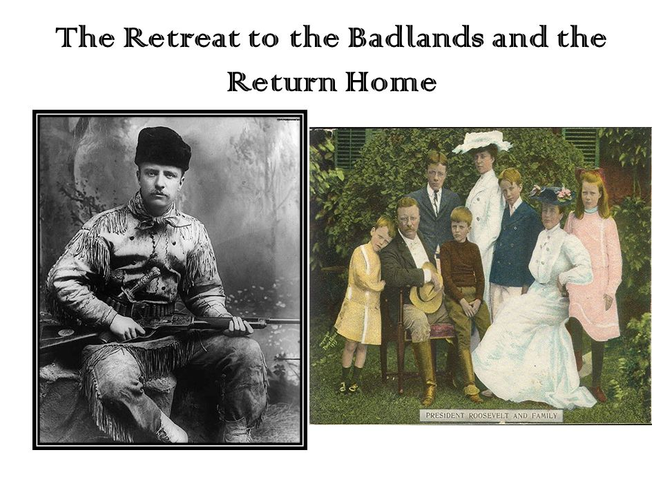 The Retreat to the Badlands and the Return Home