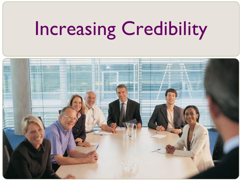 Increasing Credibility