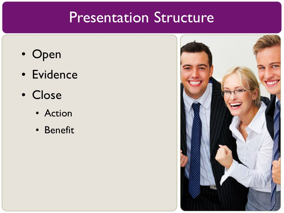 Open Evidence Close Action Benefit Presentation Structure