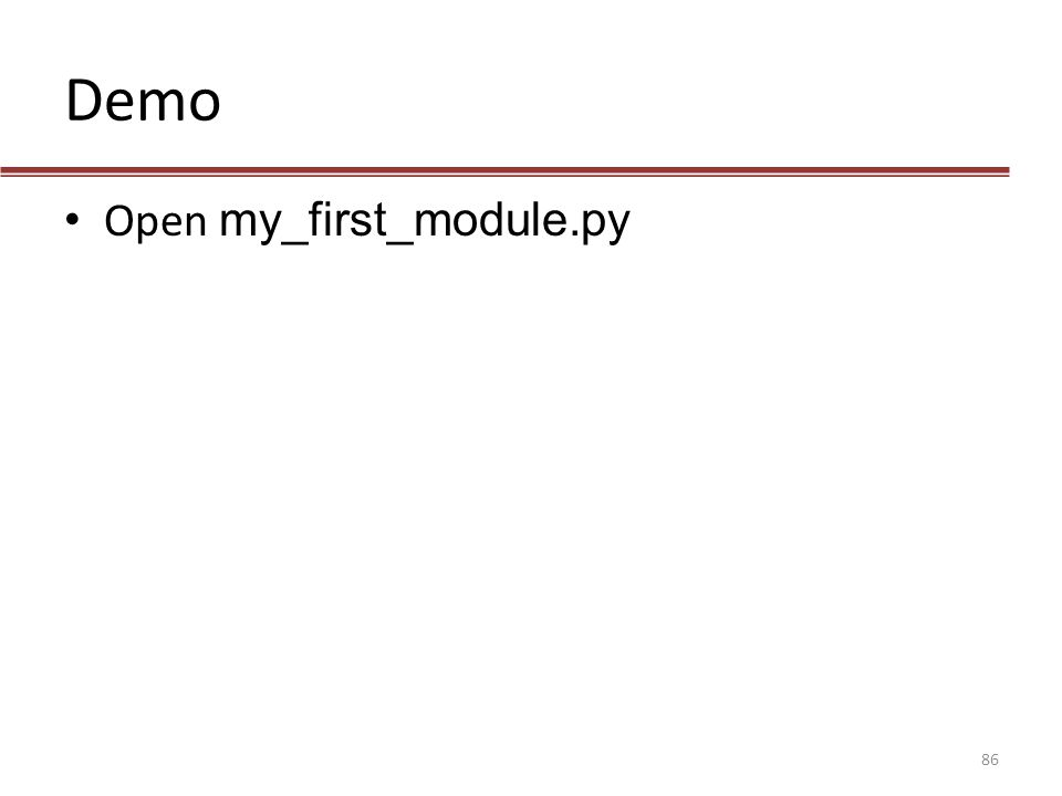 Demo Open my_first_module.py 86