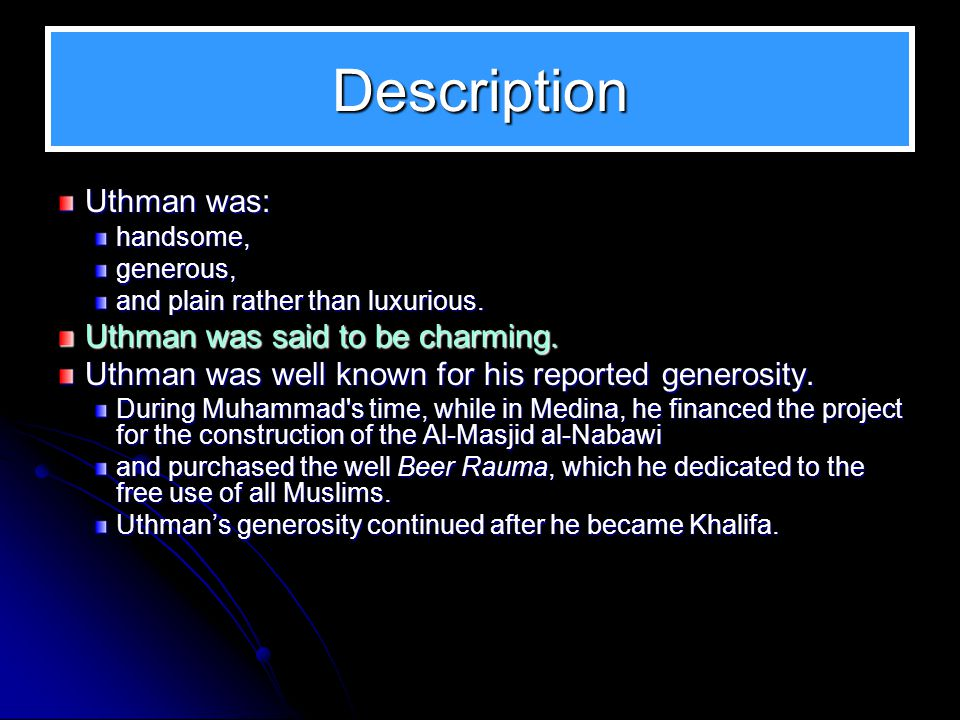 Uthman up to his Khilaafah Lineage 1. Lineage 2. Conversion to Islam 3.