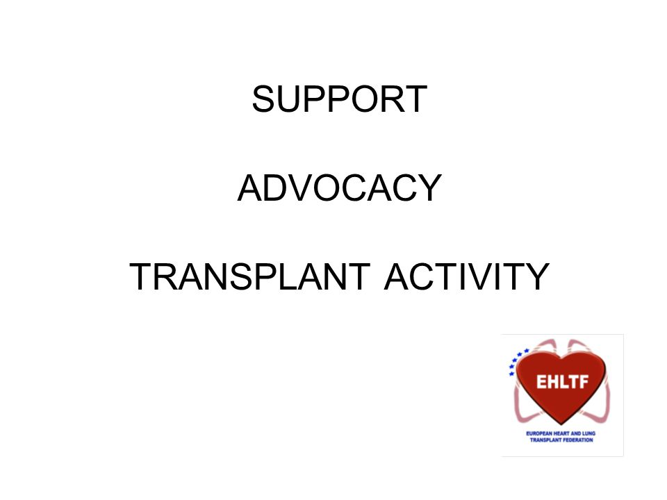 SUPPORT ADVOCACY TRANSPLANT ACTIVITY
