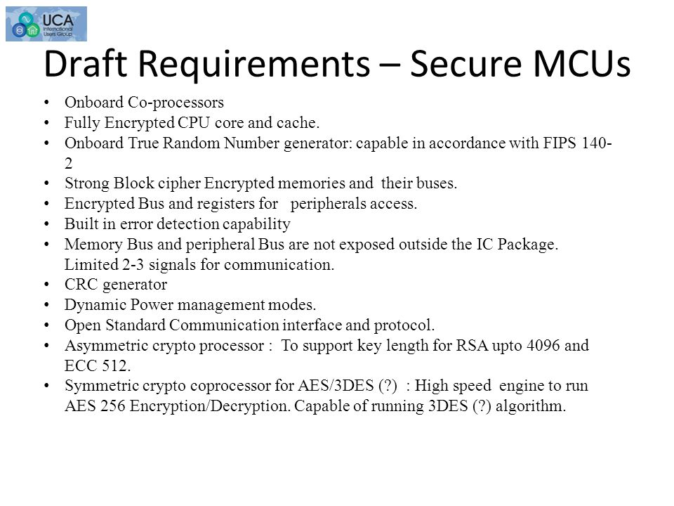Draft Requirements – Secure MCUs Onboard Co-processors Fully Encrypted CPU core and cache.
