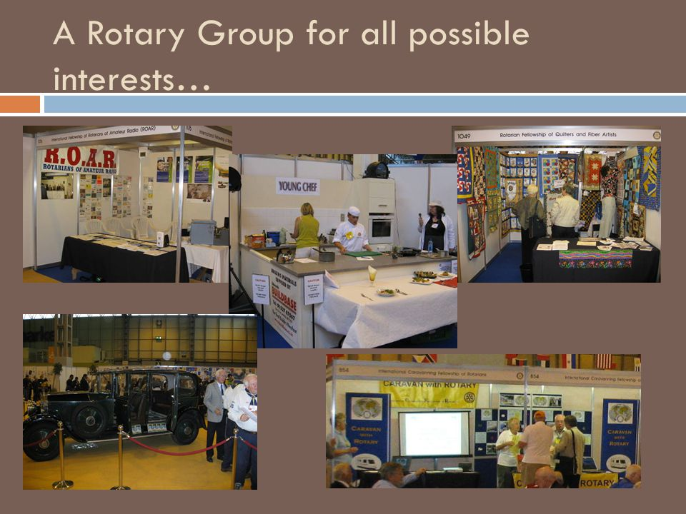 A Rotary Group for all possible interests…