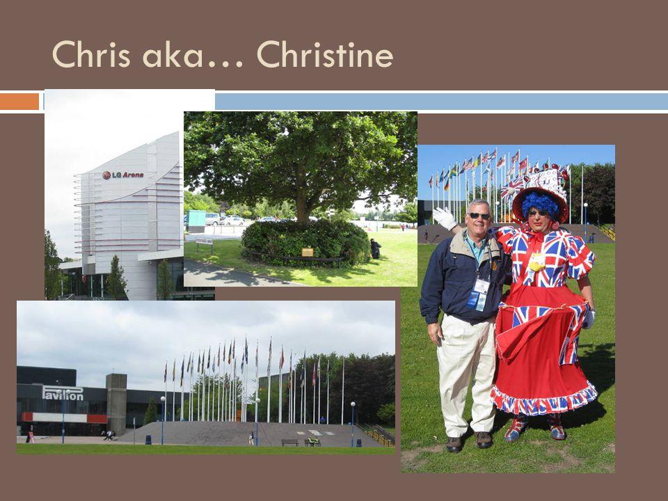 Chris aka… Christine