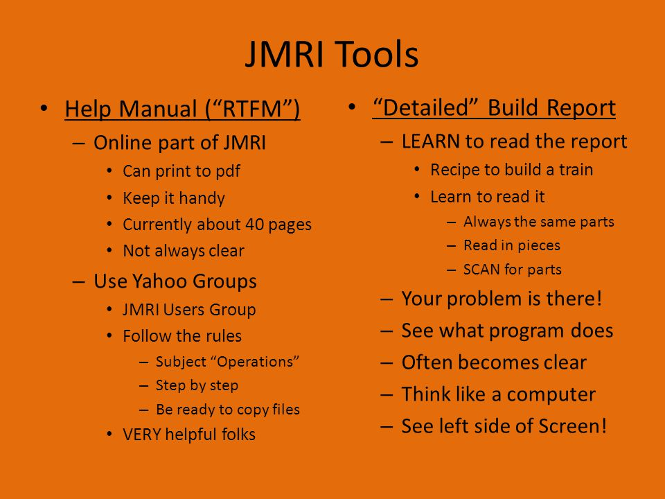 """Where's JMRI Come In? Plan your work… – See JMRI Part I & II Name each location Decide work to be done Decide cars required Consider process """"loads"""" –"""