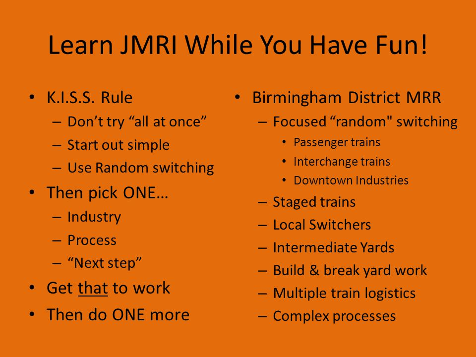 """JMRI Tools Help Manual (""""RTFM"""") – Online part of JMRI Can print to pdf Keep it handy Currently about 40 pages Not always clear – Use Yahoo Groups JMRI"""