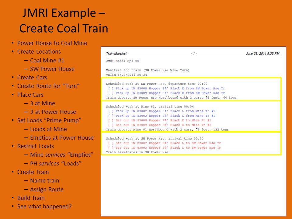 JMRI Example – Get Started Download software Setup software Set preferences Set File Locations Add Ops to Menu Coal Mine #1 SW Power