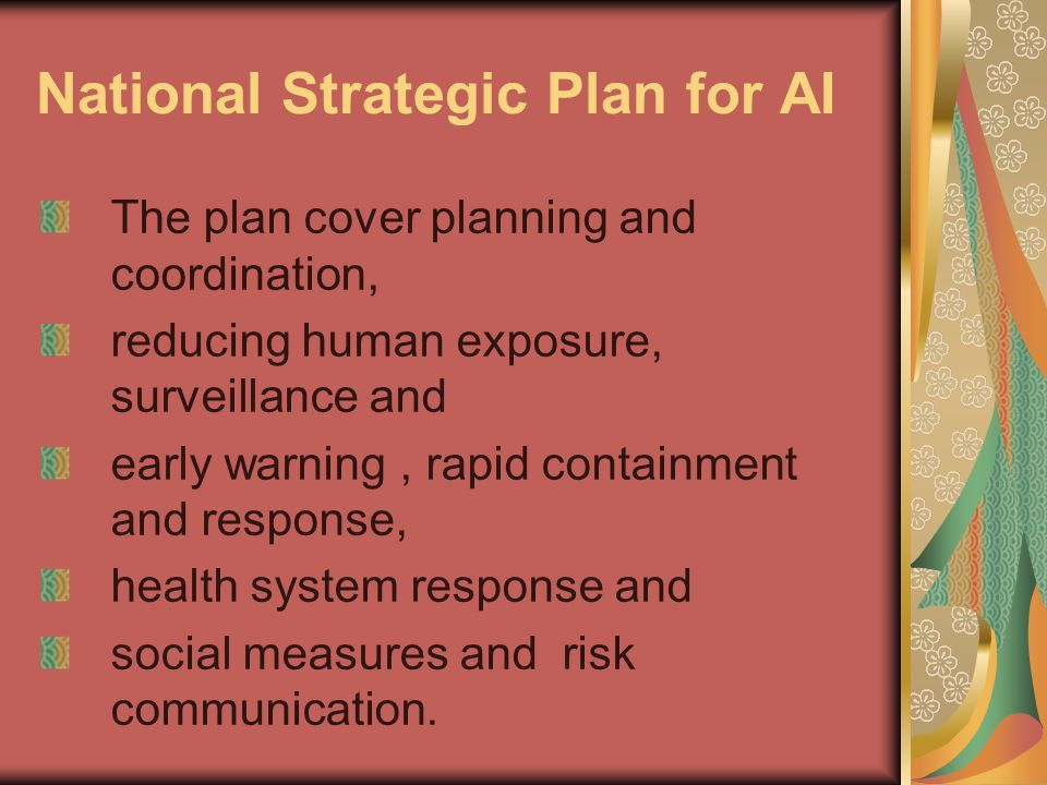 National Strategic Plan for AI The plan cover planning and coordination, reducing human exposure, surveillance and early warning, rapid containment an