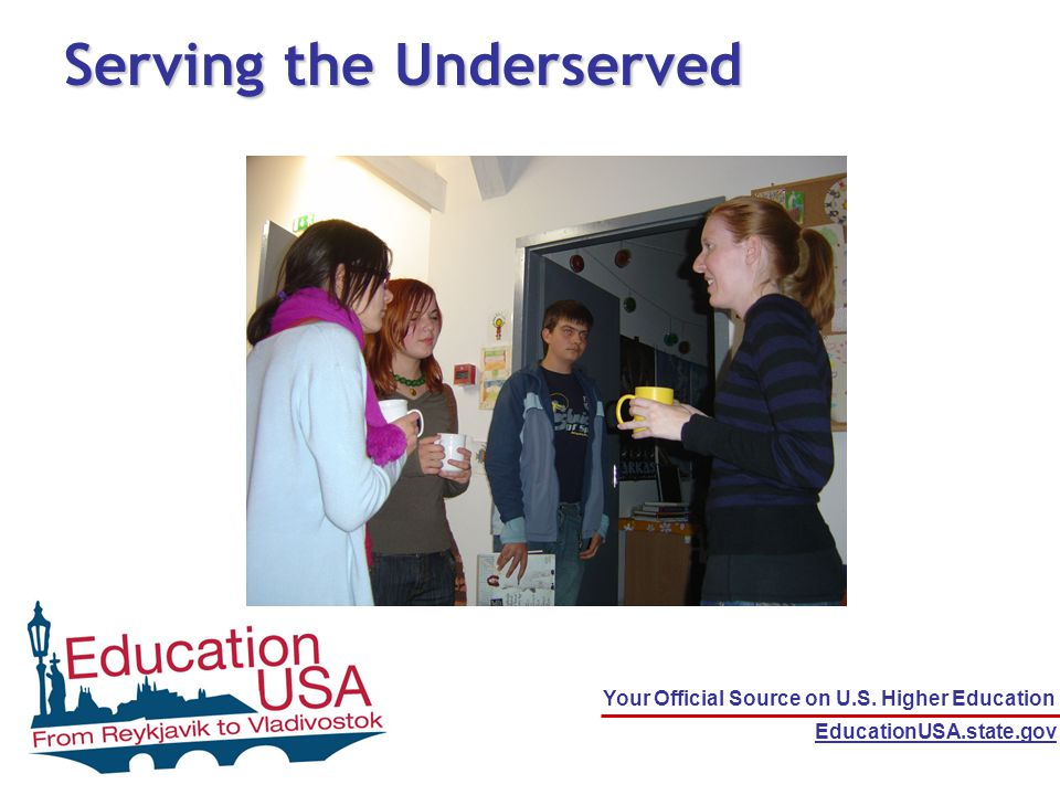 Your Official Source on U.S. Higher Education EducationUSA.state.gov IEW 2009