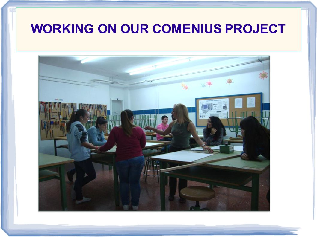 WORKING ON OUR COMENIUS PROJECT