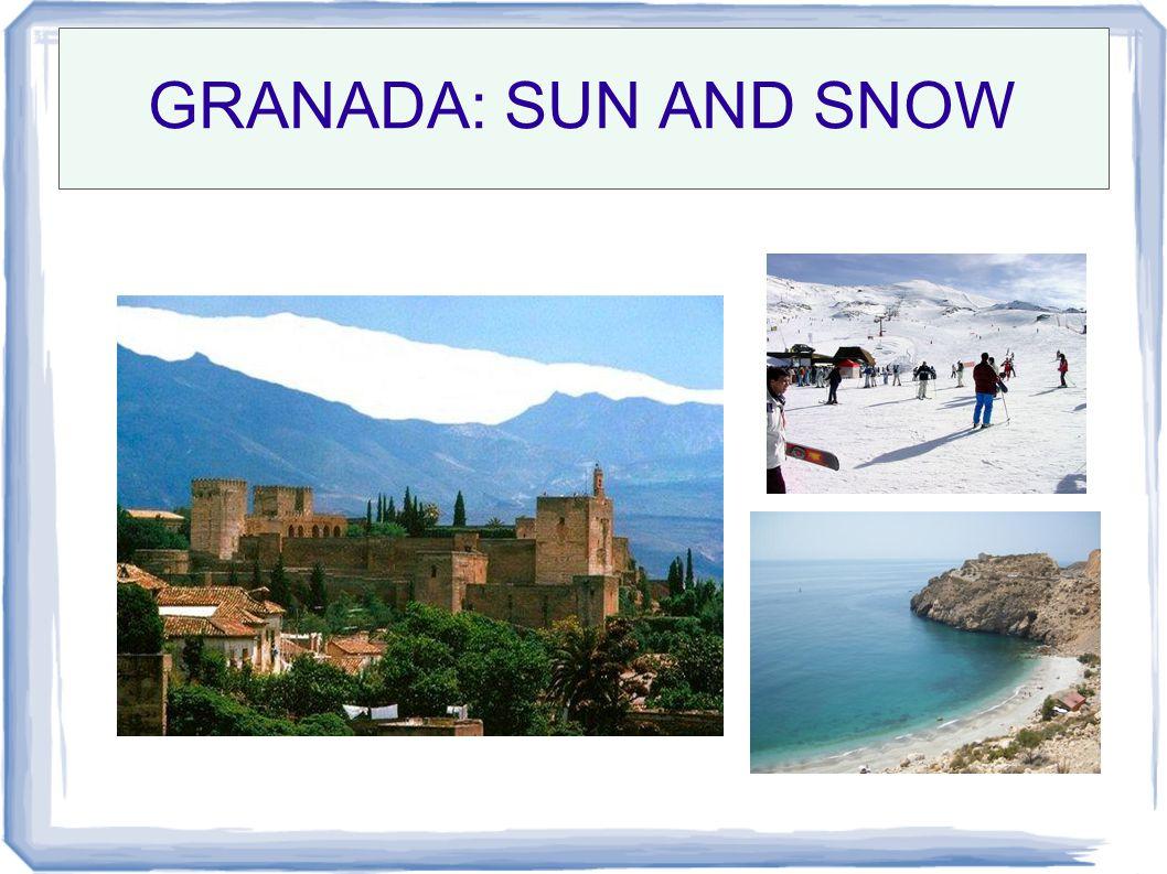 GRANADA: SUN AND SNOW