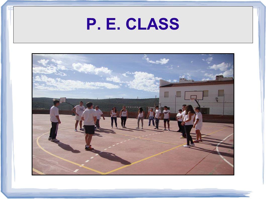 P. E. CLASS