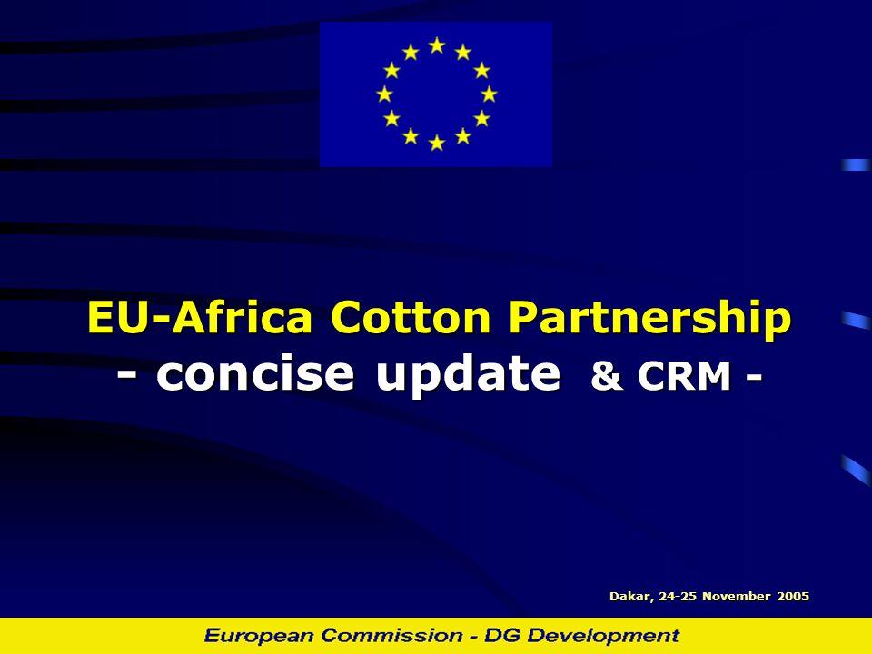 EU-Africa Cotton Partnership - concise update & CRM - Dakar, 24-25 November 2005