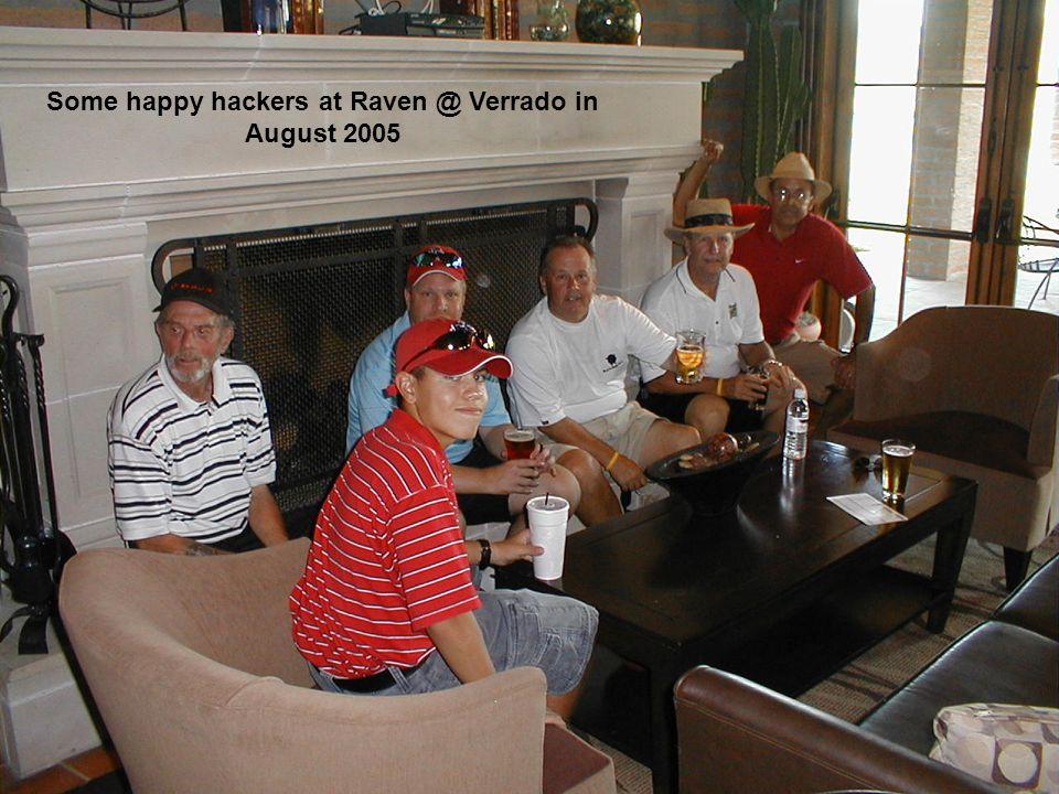Some happy hackers at Raven @ Verrado in August 2005