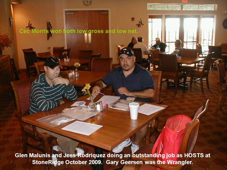 Your HOSTS Mickey Schwartz and Dan Zientek at Arizona Golf Resort. Dan Selanders was the Wrangler.
