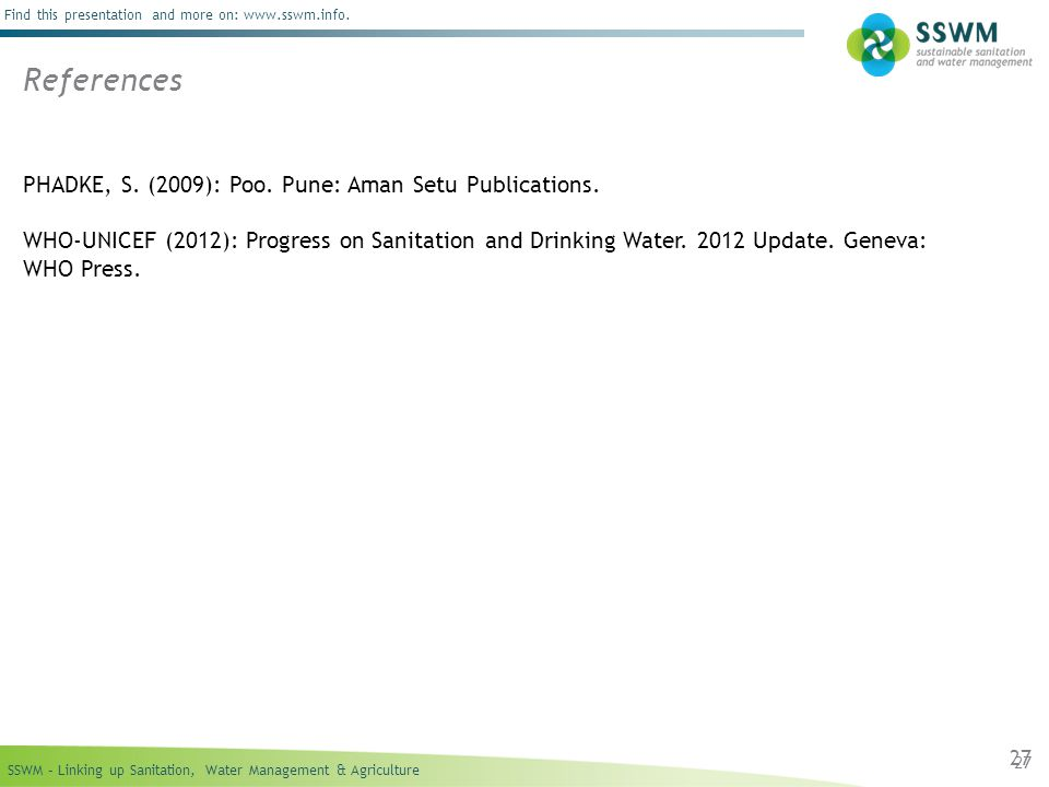 SSWM – Linking up Sanitation, Water Management & Agriculture Find this presentation and more on: www.sswm.info.