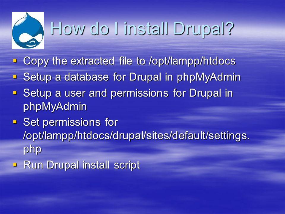 How do I install Drupal.