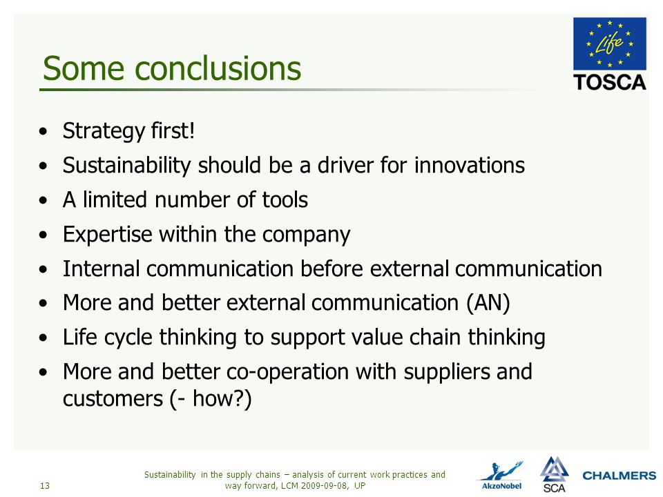 Some conclusions Strategy first.