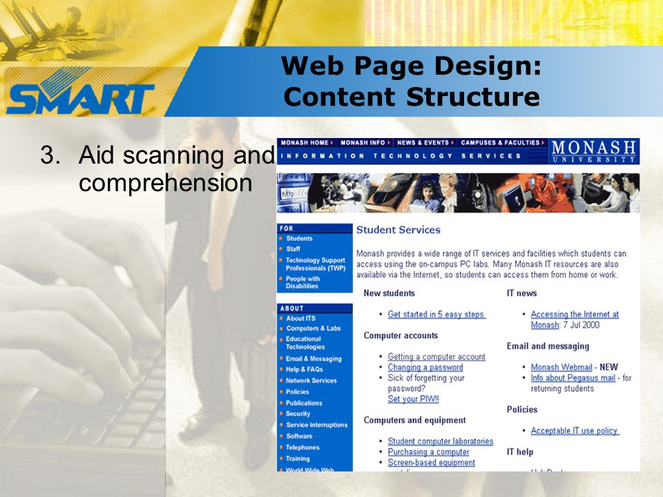 Web Page Design: Content Structure 3.Aid scanning and comprehension