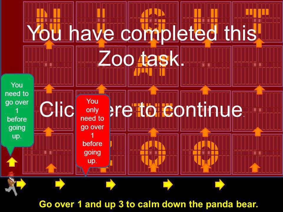 ZOO THE AT N I G HT You have completed this Zoo task.