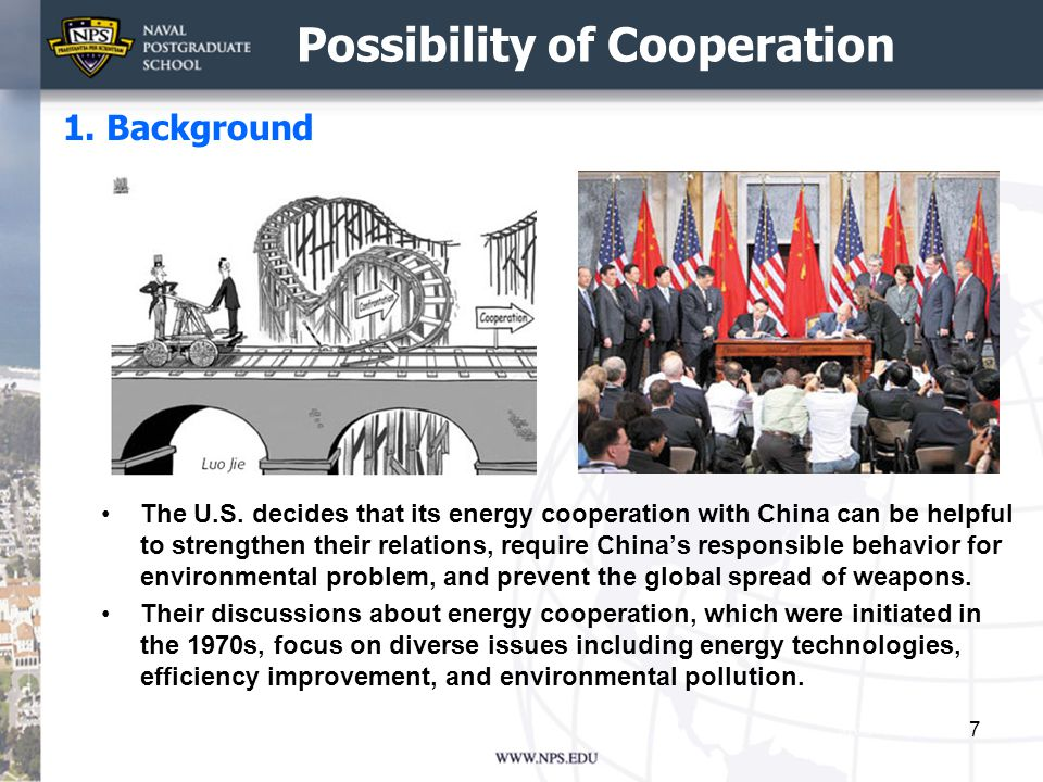 Their energy cooperation was activated successfully in the Obama administration.