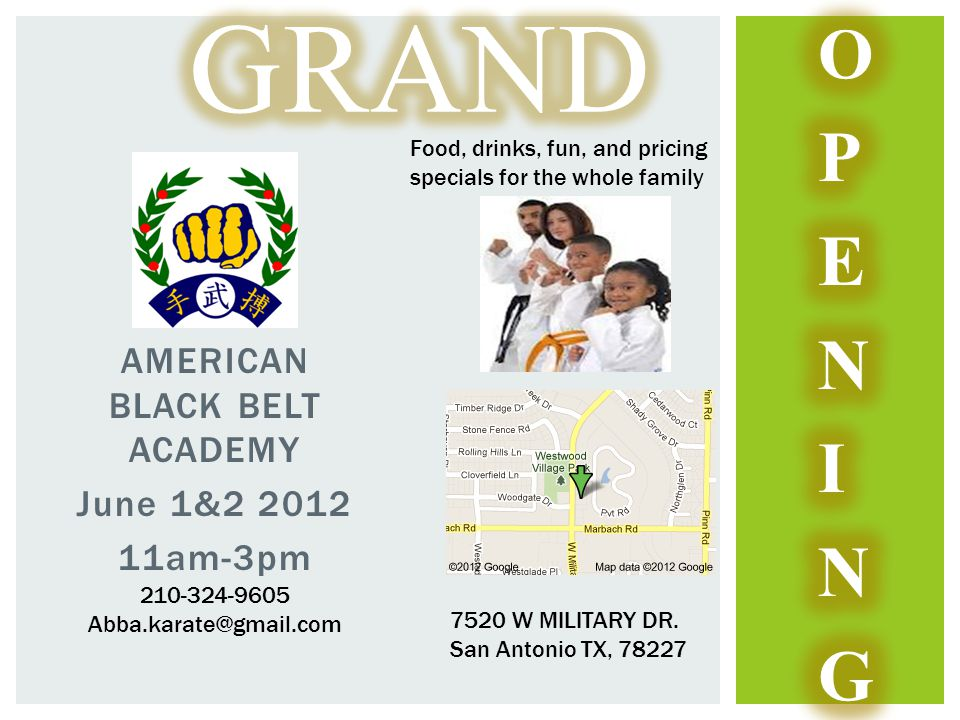 AMERICAN BLACK BELT ACADEMY June 1&2 2012 11am-3pm 210-324-9605 Abba.karate@gmail.com 7520 W MILITARY DR.