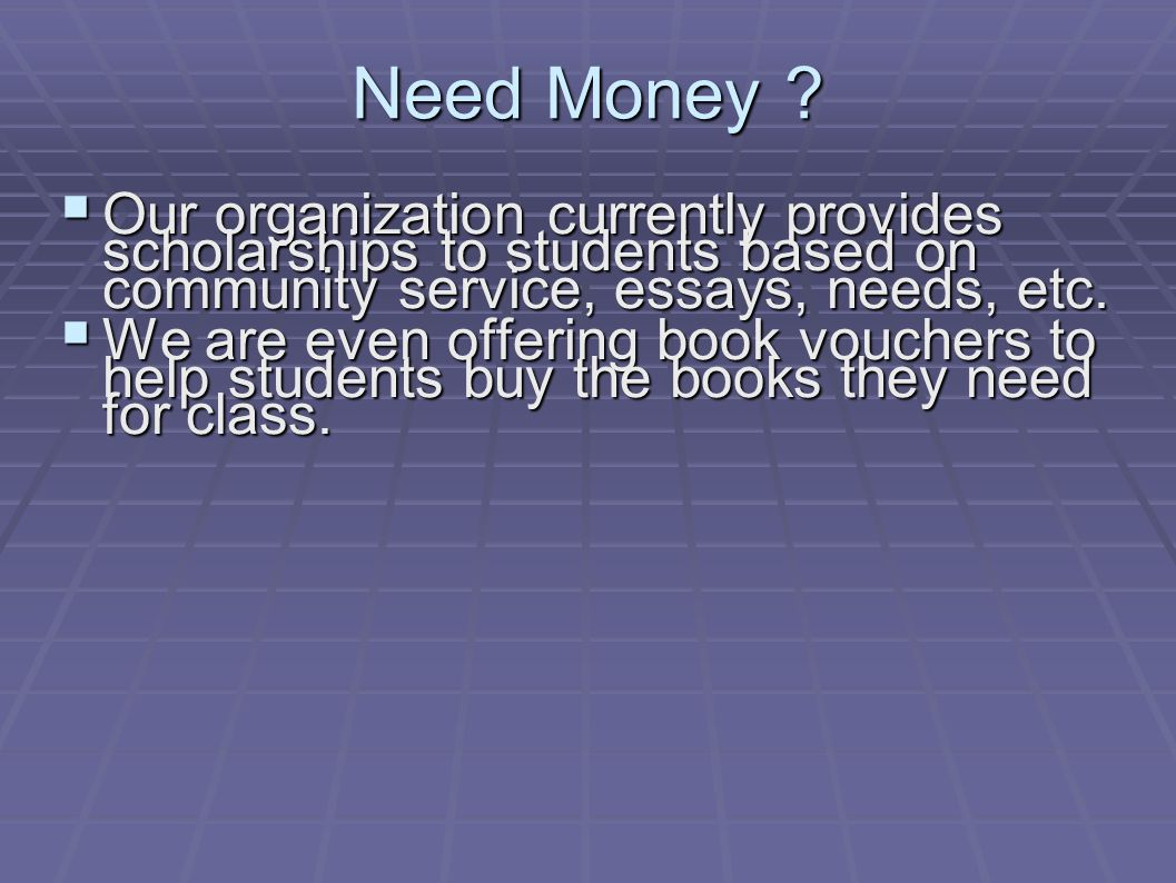 Need Money .