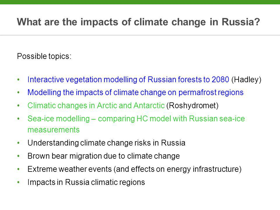 What are the impacts of climate change in Russia.