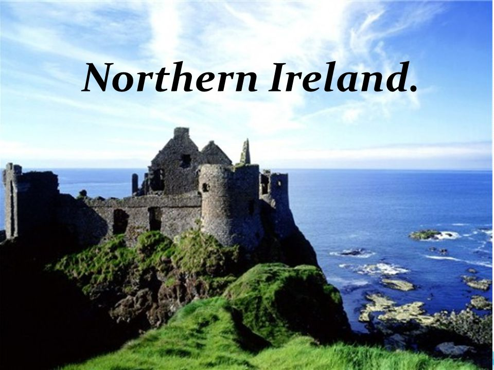 Northern Ireland.