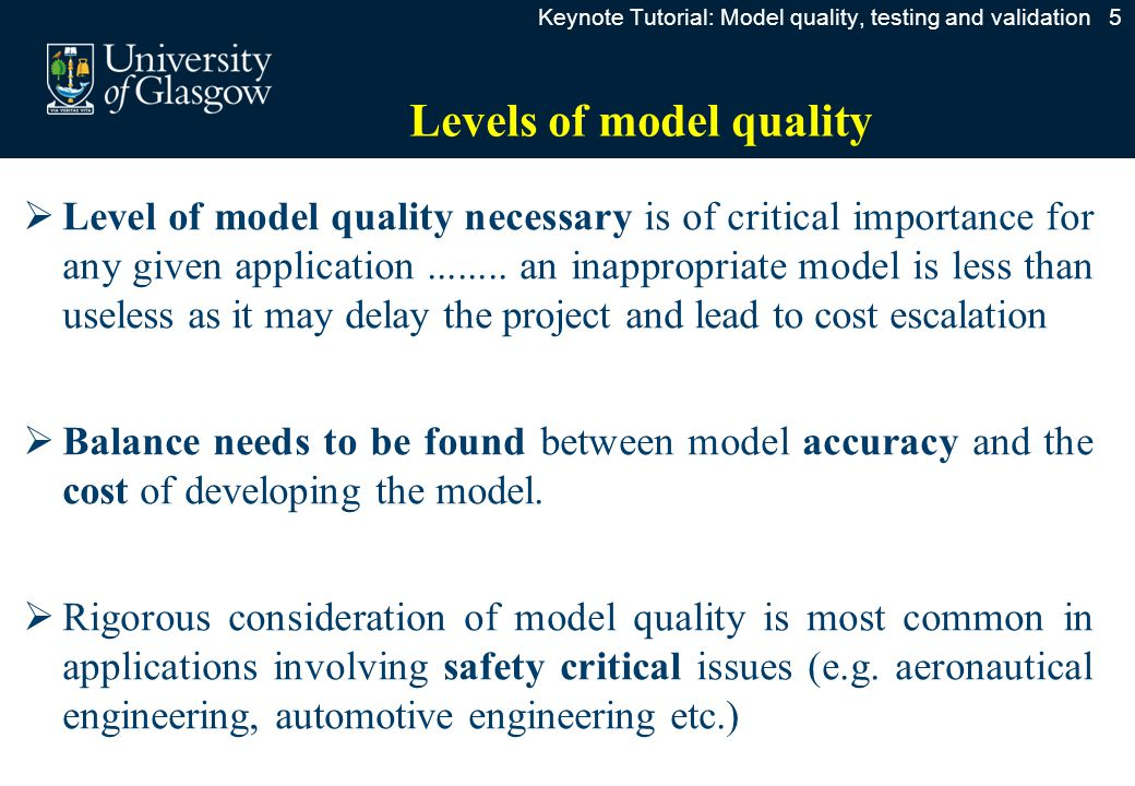 Typical time history comparisons Keynote Tutorial: Model quality, testing and validation 26