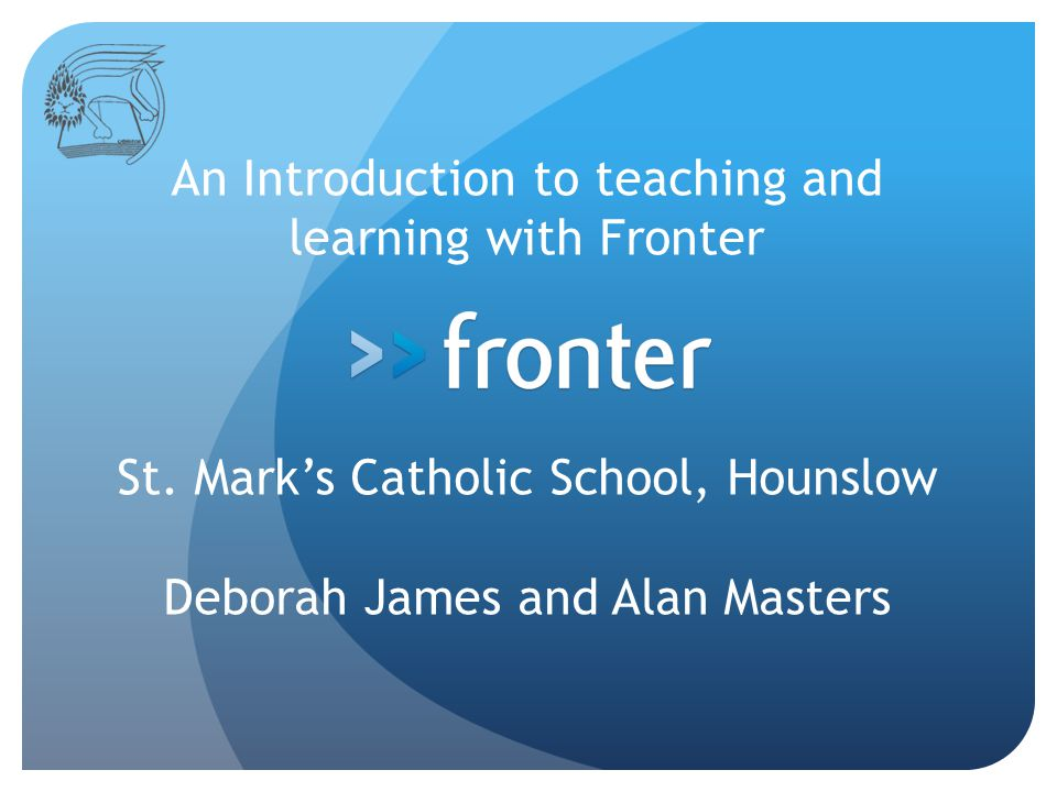 An Introduction to teaching and learning with Fronter St.