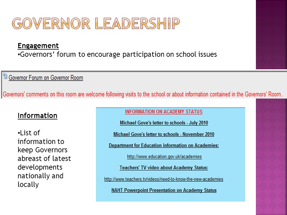 Engagement Governors' forum to encourage participation on school issues Information List of information to keep Governors abreast of latest developments nationally and locally